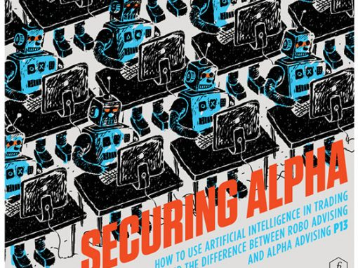 Securing Alpha: Simple Robo Advising Won't Secure Alpha, but Artificial Intelligence Will